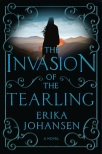 The Invasion of the Tearling by Erika Johansen v2
